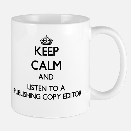 Keep Calm and Listen to a Publishing Copy Editor M