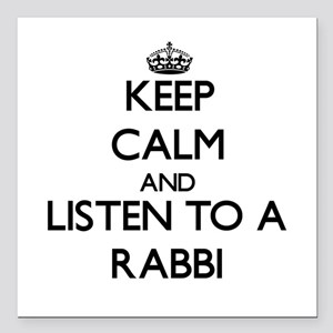 Keep Calm and Listen to a Rabbi Square Car Magnet