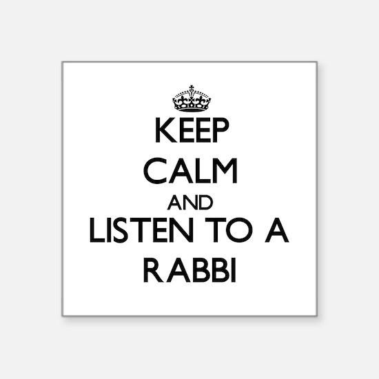 Keep Calm and Listen to a Rabbi Sticker