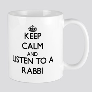 Keep Calm and Listen to a Rabbi Mugs