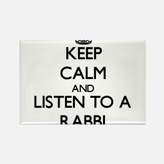 Keep Calm and Listen to a Rabbi Magnets