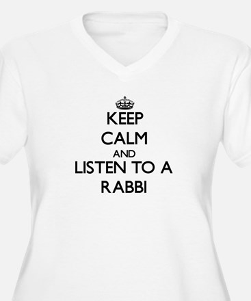 Keep Calm and Listen to a Rabbi Plus Size T-Shirt