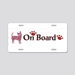 Chihuahua On Board 999 Aluminum License Plate