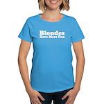Blondes Have More Fun Women's Dark T-Shirt