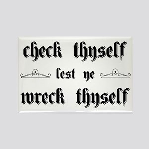Check Thyself Lest Ye Wreck Thyse Rectangle Magnet