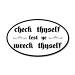 Check Thyself Lest Ye Wreck 20x12 Oval Wall Decal