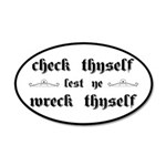 Check Thyself Lest Ye Wreck 35x21 Oval Wall Decal