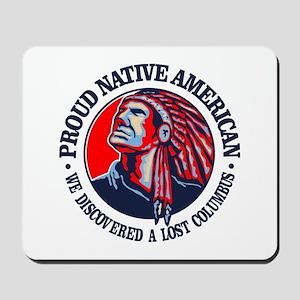 Proud Native American (Columbus) Mousepad