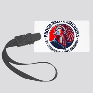 Proud Native American (Columbus) Luggage Tag