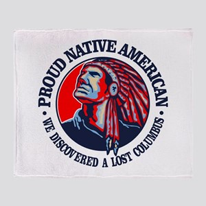 Proud Native American (Columbus) Throw Blanket