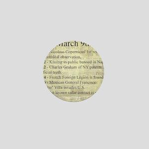 March 9th Mini Button