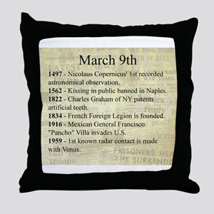 March 9th Throw Pillow
