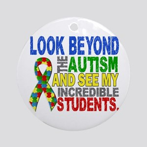 Look Beyond 2 Autism Students Ornament (Round)