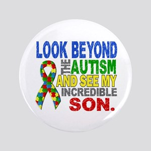 "Look Beyond 2 Autism Son 3.5"" Button"