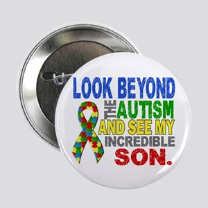 """Look Beyond 2 Autism Son 2.25"""" Button"""