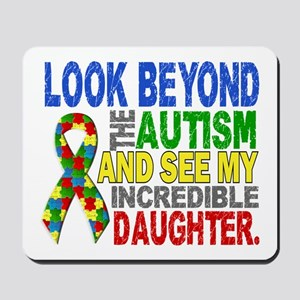 Look Beyond 2 Autism Daughter Mousepad