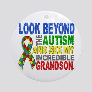 Look Beyond 2 Autism Grandson Ornament (Round)