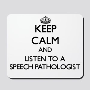 Keep Calm and Listen to a Speech Pathologist Mouse