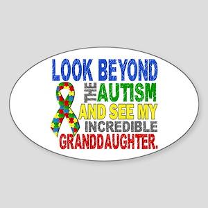 Look Beyond Autism 2 Granddaughter Sticker (Oval)