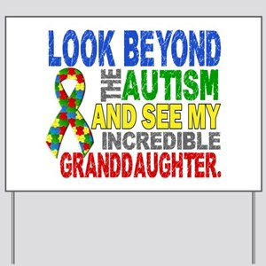 Look Beyond Autism 2 Granddaughter Yard Sign