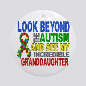 Look Beyond Autism 2 Granddaughte Ornament (Round)