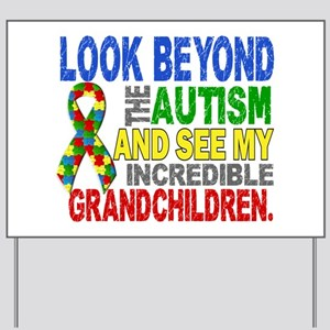 Look Beyond 2 Autism Grandchildren Yard Sign
