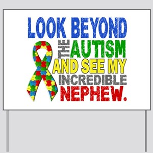 Look Beyond 2 Autism Nephew Yard Sign
