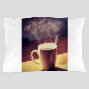 GOOD MORNING, COFFEE Pillow Case