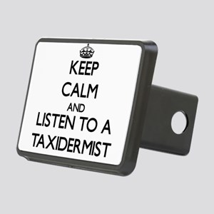 Keep Calm and Listen to a Taxidermist Hitch Cover