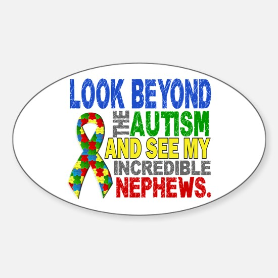 Look Beyond 2 Autism Nephews Sticker (Oval)