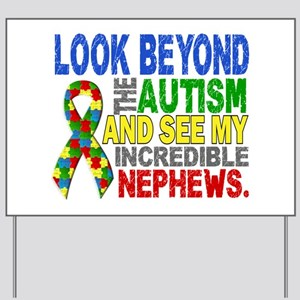 Look Beyond 2 Autism Nephews Yard Sign