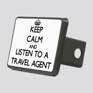 Keep Calm and Listen to a Travel Agent Hitch Cover