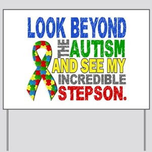 Look Beyond 2 Autism Stepson Yard Sign