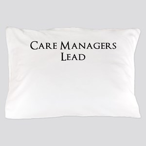 Care managers Lead Pillow Case