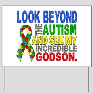 Look Beyond 2 Autism Godson Yard Sign