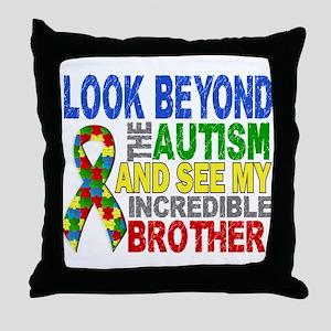 Look Beyond 2 Autism Brother Throw Pillow