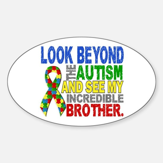 Look Beyond 2 Autism Brother Sticker (Oval)