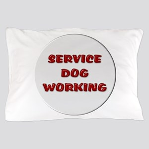 SERVICE DOG WORKING WHITE Pillow Case