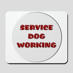 SERVICE DOG WORKING WHITE Mousepad
