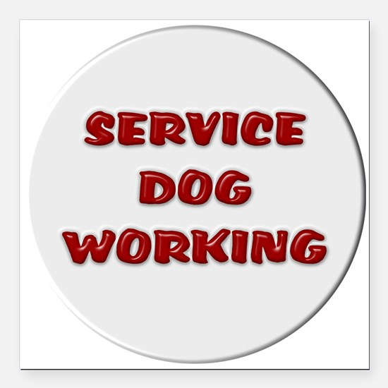 "SERVICE DOG WORKING WHITE Square Car Magnet 3"" x 3"