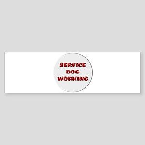 SERVICE DOG WORKING WHITE Bumper Sticker