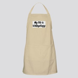 Life is ichthyology BBQ Apron