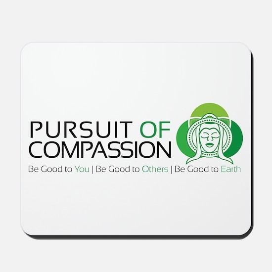 Pursuit of Compassion Mousepad