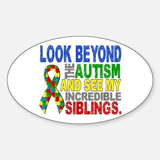 Look Beyond 2 Autism Siblings Sticker (Oval)