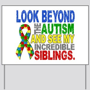 Look Beyond 2 Autism Siblings Yard Sign