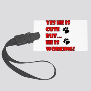 SERVICE DOG CUTE BUT WORKING Luggage Tag