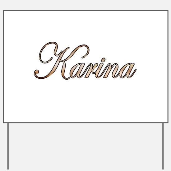 Gold Karina Yard Sign