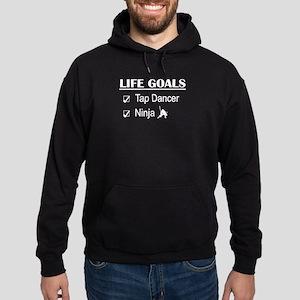 Tap Dancer Ninja Life Goals Hoodie (dark)