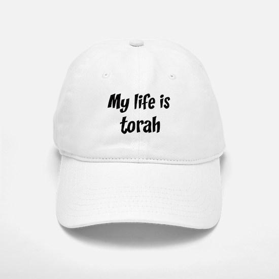 Life is torah Baseball Baseball Cap