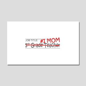 Job Mom 5th Grade Car Magnet 20 x 12